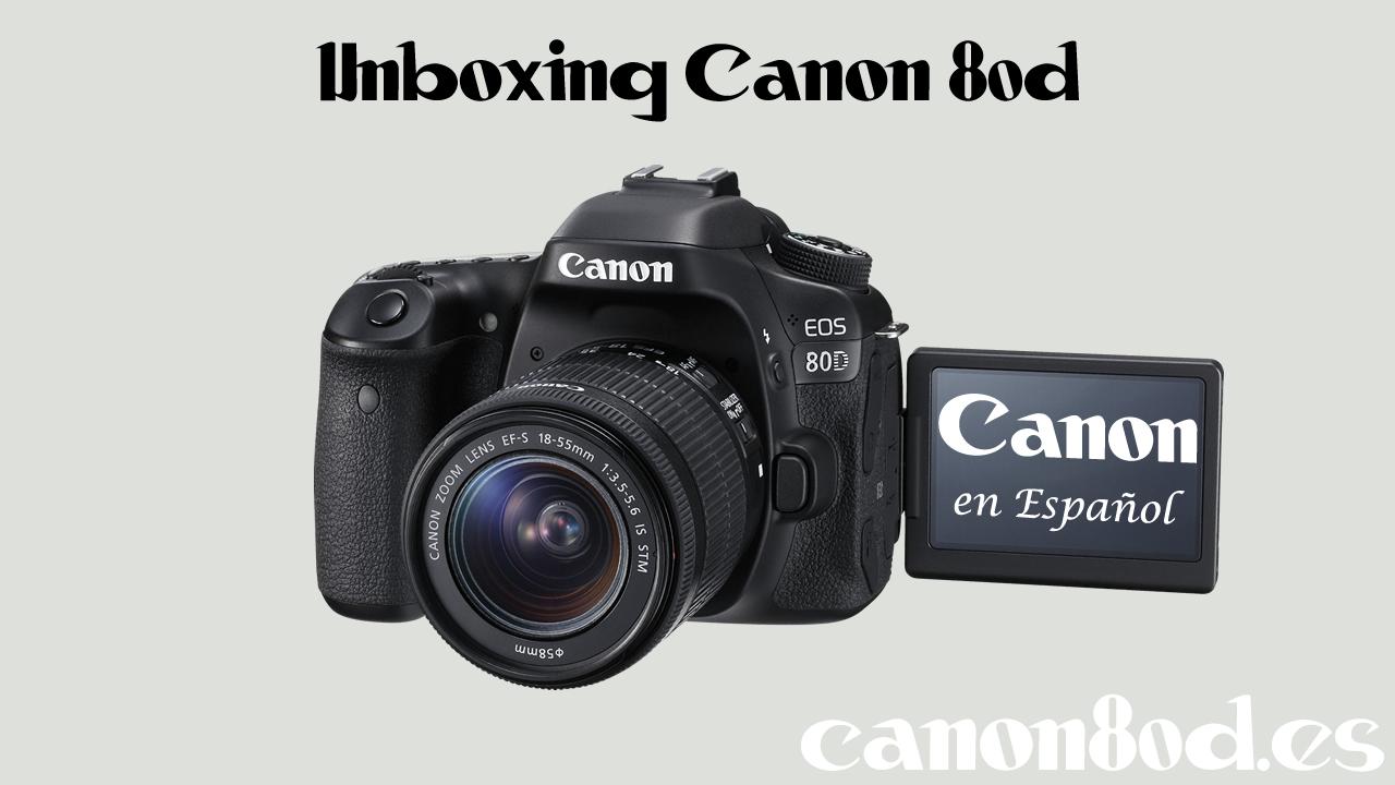 Unboxing Canon 80D